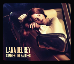 "Lana Del Rey ""Summertime Sadness"" Interscope Records"""