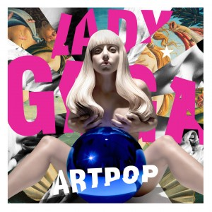 "Lady Gaga ""ARTPOP"" Streamline/Interscope Records"