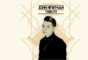 "John Newman ""Tribute"" Island Records"