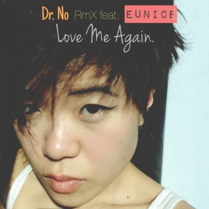 Eunice Love me again cover