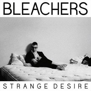 Bleachers Strange Desire cover