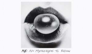 MØ-No-Mythologies-to-Follow-Review