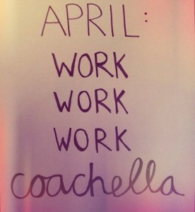 WORK WORK COACHELLA SIGN