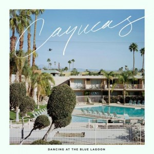 Cayucas ALbum cover