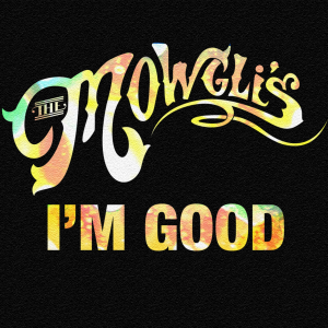 The-Mowglis-Im-Good