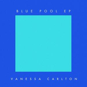 Vanessa-Carlton-Blue-Pool-EP