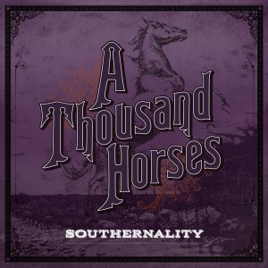 A Thousand Horses-Album art