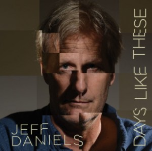 Jeff Daniels Days Like These album cover
