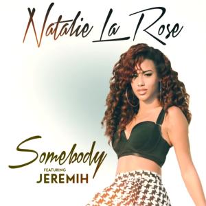 Somebody_-_Natalie_La_Rose