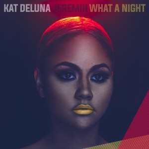 katDeluna_WhatANight_Final