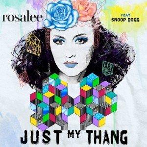 Rosalee-Just-My-Thang-Snoop-Dogg