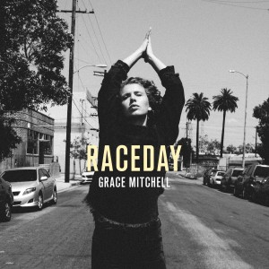 Grace Mitcell RaceDay EP Cover