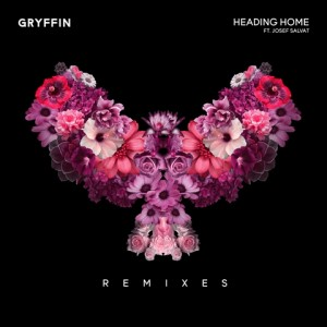 Gryffin_HeadingHome_remixes FINAL