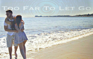 too-far-to-let-go