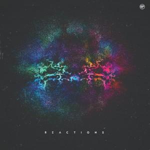 REACTIONS-Album-Cover_sm FINAL 2