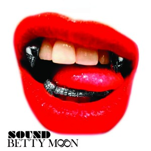 Sound - Betty Moon - Chrome single cover
