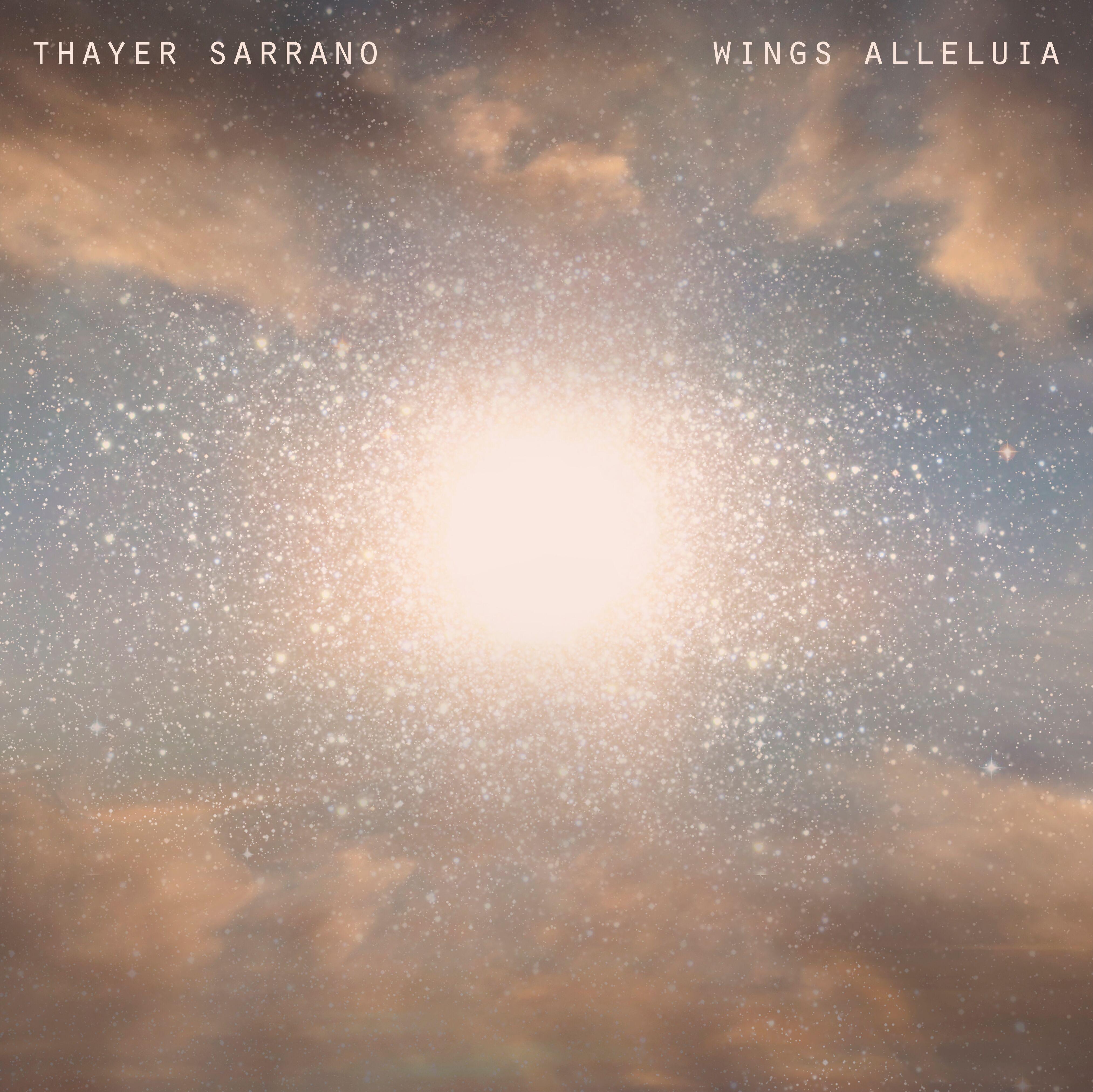 THAYER SARRANO Discusses Her Most Recent Album, 'Wings